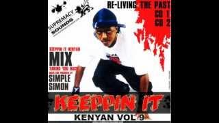 Supremacy Sounds - Keeppin it Kenyan mix [Part 1]