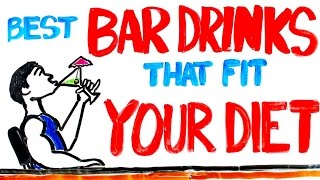 Best Bar Drinks That Fit Your Diet