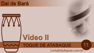 11 - Toques de Atabaque Vídeo II