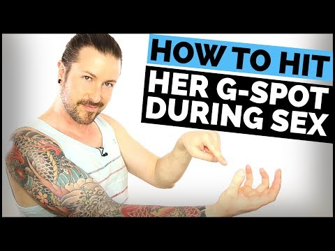 Xxx Mp4 How To Hit Her G Spot During Sex And Give Her Amazing Orgasms 3gp Sex
