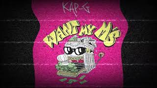 Kap G - Want My M