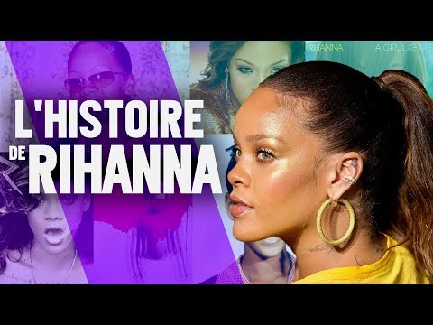 L'HISTOIRE DE RIHANNA