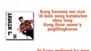 Andrew E. - Humanap Ka Ng Panget (Lyric Video)
