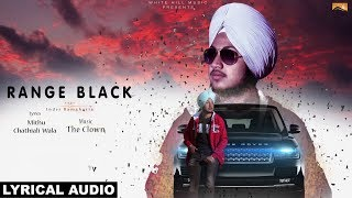 Range Black (Lyrical Audio) | Inder Ramgharia | White Hill Music | New Punjabi Song 2018