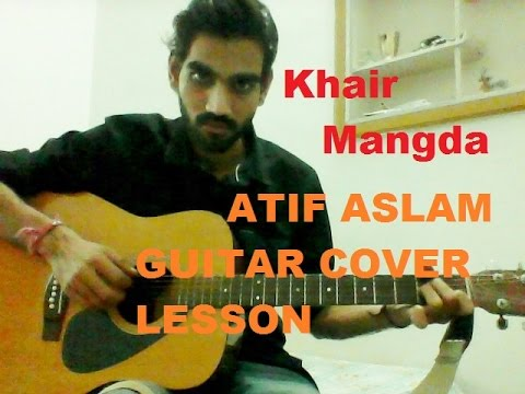 Xxx Mp4 Khair Mangda Atif Aslam COMPLETE GUITAR LESSON CHORDS FULL EASY 3gp Sex