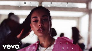 Jorja Smith - On My Mind (Acoustic) [Audio]