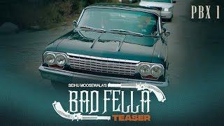 Song Teaser: Badfella  | PBX 1 | Sidhu Moose Wala | Harj Nagra |  Full Video Releasing ►9 NOV