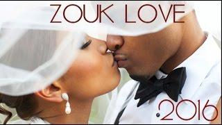 DREAM ZOUK LOVE 2016 [Kompa inclu]