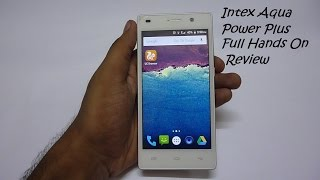 Intex Aqua Power Plus Full Review