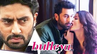 Abhishek REACTS On Aishwarya-Ranbir's Hot Sizzling Scene In BULLEYA Song