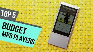 5 Best Budget MP3 Players Reviews