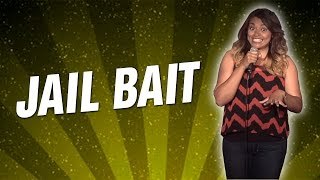 Jail Bait (Stand Up Comedy)