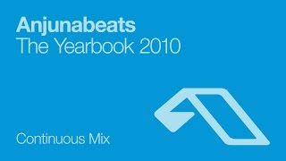 Anjunabeats The Yearbook 2010 (Continuous Mix)