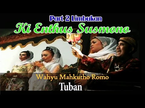 Wayang Kulit Limbukan Ki Enthus Susmono Lakon Wahyu Mahkutho Romo 2