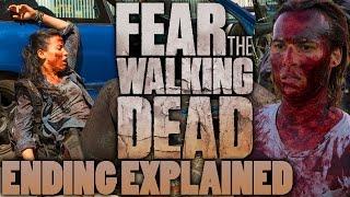 Fear The Walking Dead Season 2 Ending Explained - Season 3 Sneak Peek?