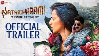 Nathicharami - Official Movie Trailer | Sruthi Hariharan, Sanchari Vijay & Sharanya