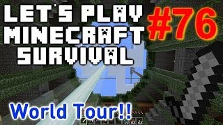 DMAC Play's Minecraft Survival (Part 76) - World Tour !!!