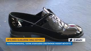 Kahramanmaraş, Kadın Ayakkabısı Üretiminde Hedefi Büyüttü