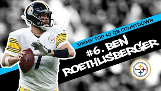 Chris Simms' Top 40 QBs: Ben Roethlisberger at No.6 | Chris Simms Unbuttoned | NBC Sports