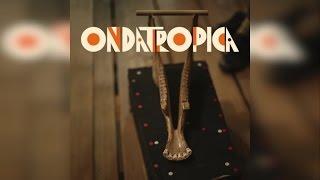 Ondatrópica - Lazalypso