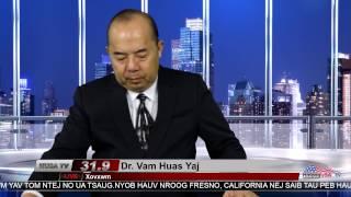 Xov Xwm nrog Dr. Vam Huas Yaj 3-7-2017
