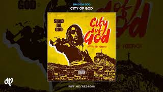 Shad Da God - Rich  Alpo [City Of God]