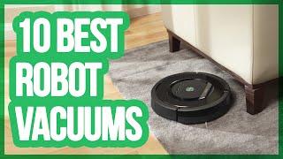 10 Best Robot Vacuums 2018