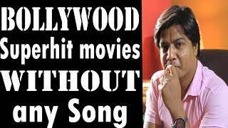 Bollywood Movies without song