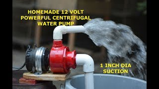Powerful Centrifugal Water Pump - How to make Powerful 12 Volt Water Pump