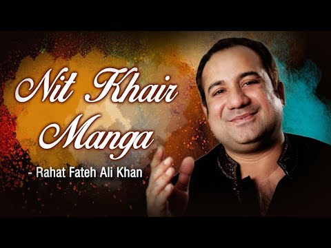 Xxx Mp4 Nit Khair Manga Sohneya Main Teri With Lyrics Rahat Fateh Ali Khan Popular Qawwali 3gp Sex