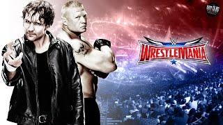Brock Lesnar Vs Dean Ambrose WrestleMania 32 Full Match PT-BR