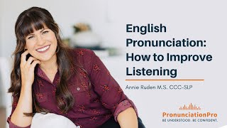 English Pronunciation: How To Improve Listening