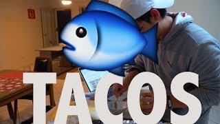 VLOG 16 Fish Tacos