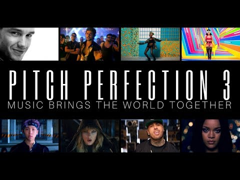 PITCH PERFECTION 3 70 Songs Mashup Music Brings The World Together Worldwide Top 100 Megamix