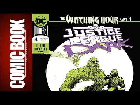 Justice League Dark #4   COMIC BOOK UNIVERSITY