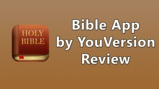 Bible App by YouVersion Review
