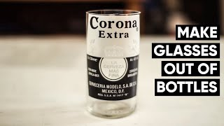 How to make Corona beer bottles into glasses every time! NO FIRE