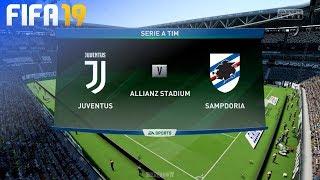 FIFA 19 - Juventus vs. Sampdoria @ Allianz Stadium