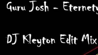 Guru Josh project - Eternity  ( DJ Kleyton Edit mix )