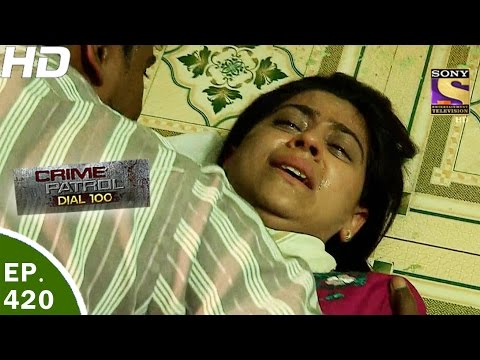 Crime Patrol Dial 100 - क्राइम पेट्रोल-Ep 420-Goregaon Missing and Rape Case, Mumbai -30th Mar, 2017