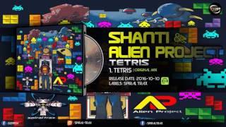 Alien Project & Shanti - Tetris