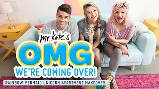 Jessie Paege's Rainbow Mermaid Unicorn Apartment Makeover! | Mr. Kate | OMG We're Coming Over