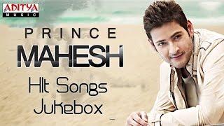 Prince Mahesh Babu Birthday Special Songs - jukebox
