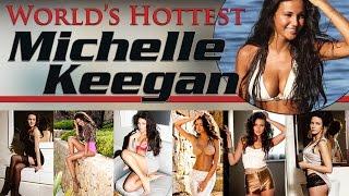 Michelle Keegan ★ World