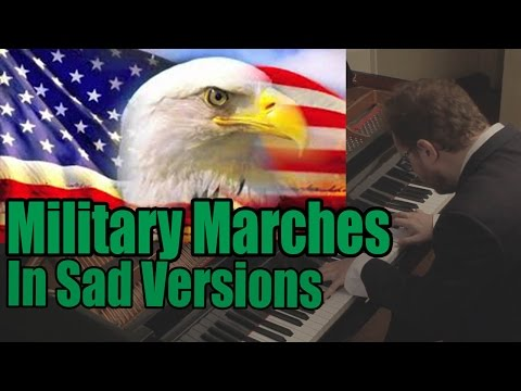 Military Marches in Sad Versions Patriotic Songs in Minor