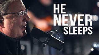Don Moen - He Never Sleeps | Live Gospel Music