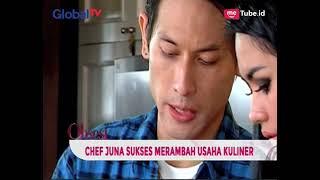 Sukses Merambah Usaha Kuliner, Chef Juna Kembali Buka Restaurant - Obsesi 29/03
