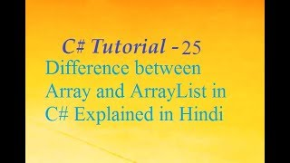 Difference between Array and ArrayList in C# Explained in Hindi