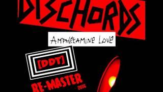 Dischords-Amphetamine_Love_(10yo_Re-Master)-2016