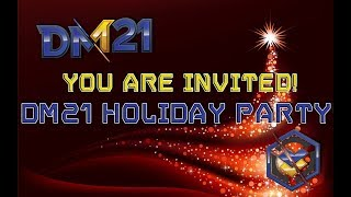 DM21 Gaming Holiday Party!